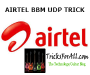 EXCLUSIVE AIRTEL BBM UDP VPN CONFIRM WORKING IN MANY STATES
