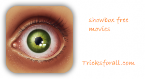 Showbox Apk Download Free v4.15 For Android/Pc-2015